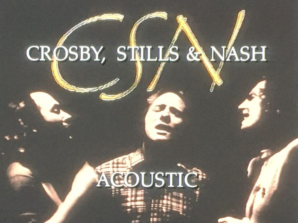 クロスビー、スティルス&ナッシュ アコースティック・コンサート